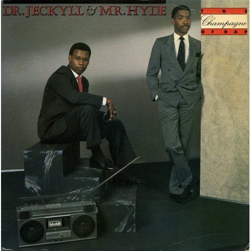 Dr. Jeckyll & Mr. Hyde - The Champagne Of Rap, LP