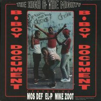 """The High & Mighty Featuring Mos Def, EL-P & Mike Zoot - B-Boy Document / Mind, Soul & Body, 12"""""""