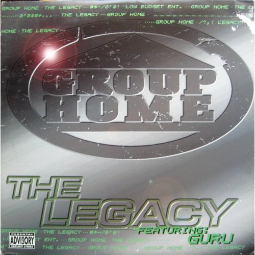 """Group Home - The Legacy, 12"""""""