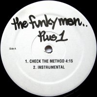 """The Funky Man - Check The Method / Do Your Thing, 12"""""""