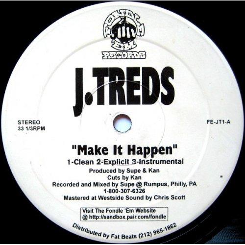 "J. Treds - Make It Happen, 12"""