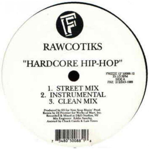 "Rawcotiks - Hardcore Hip-Hop, 12"""