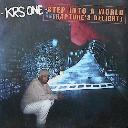 """KRS ONE - Step Into A World (Rapture's Delight), 12"""""""