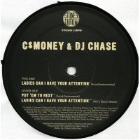 """C$ Money & DJ Chase - Ladies Can I Have Your Attention / Put 'Em To Rest, 12"""""""