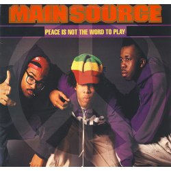 """Main Source - Peace Is Not The Word To Play, 12"""""""