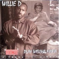 """Willie D - Play Witcha Mama, 12"""""""