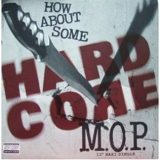 """M.O.P. - How About Some Hardcore, 12"""""""