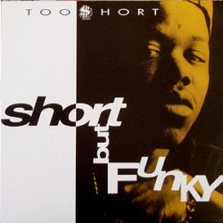 """Too Short - Short But Funky, 12"""""""