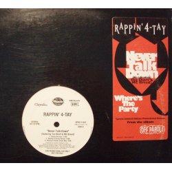 "Rappin' 4-Tay - Never Talk Down, 12"", Promo"