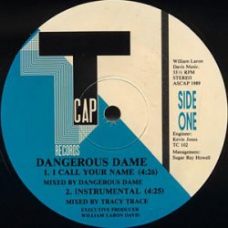 """Dangerous Dame - I Call Your Name / Powers That Be, 12"""""""