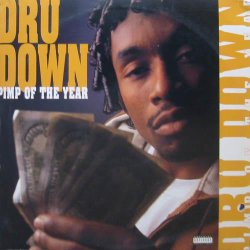 """Dru Down - Pimp Of The Year, 12"""""""