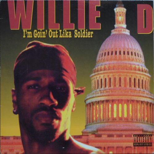 Willie D - I'm Goin' Out Lika Soldier, LP