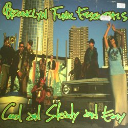 Brooklyn Funk Essentials - Cool And Steady And Easy, LP