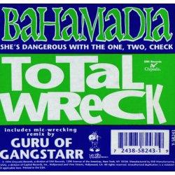 """Bahamadia - Total Wreck, 12"""""""