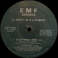 "D. Moet & X-Calibur - Everything I Own, 12"""