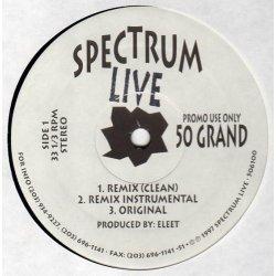 "Spectrum Live - 50 Grand / Stay True, 12"", Promo"
