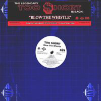 """Too Short - Blow The Whistle, 12"""""""