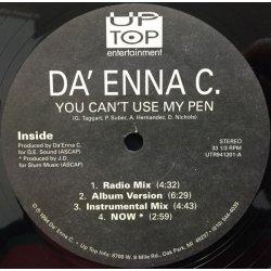 """Da' Enna C. - You Can't Use My Pen, 12"""""""