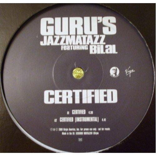 "Guru's Jazzmatazz Featuring Bilal - Certified, 12"", Promo"