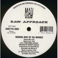 """Raw Approach - Wrong Nek Of Da Woodz, 12"""""""