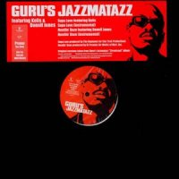 "Guru's Jazzmatazz - Supa Love / Hustlin Daze, 12"", Promo"