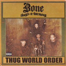 Bone Thugs-N-Harmony - Thug World Order, 2xLP
