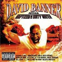 David Banner - MTA2: Baptized In Dirty Water, 2xLP