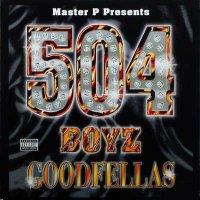 Master P Presents 504 Boyz - Goodfellas, 2xLP