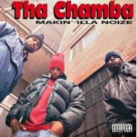 Tha Chamba - Makin' Illa Noize, 2xLP, Reissue