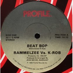 "Rammelzee Vs. K-Rob - Beat Bop, 12"""