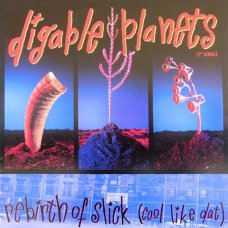 """Digable Planets - Rebirth Of Slick (Cool Like Dat), 12"""""""