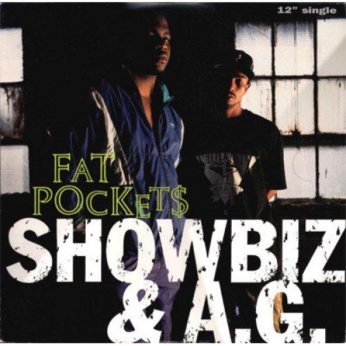 "Showbiz & A.G. - Fat Pockets, 12"""
