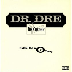 """Dr. Dre - Nuthin' But A G Thang, 12"""""""