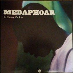 """Medaphoar - In Rhymes We Trust, 12"""""""