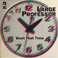 """Large Professor - 'Bout That Time, 12"""""""
