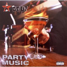 The Coup - Party Music, 2xLP