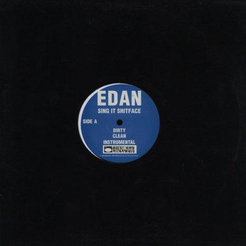 "Edan - Sing It Shitface, 12"""