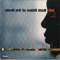 Del The Funky Homosapien - Both Sides Of The Brain, 2xLP