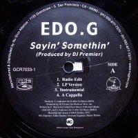 """Edo.G - Sayin' Somethin' / What U Know, 12"""""""