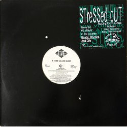 """A Tribe Called Quest - Stressed Out, 12"""", Promo"""