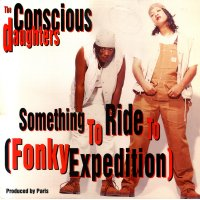 """The Conscious Daughters - Something To Ride To (Fonky Expedition), 12"""""""