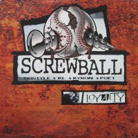 Screwball - Loyalty, 2xLP