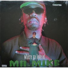Mr. Mike - Where Ya Love At?, 12""