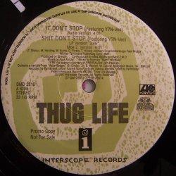 "Thug Life - It Don't Stop / Str8 Ballin', 12"", Promo"