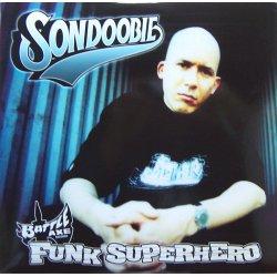 Sondoobie - Funk Superhero, 2xLP