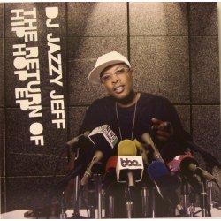 "DJ Jazzy Jeff - The Return Of Hip Hop EP, 12"", EP"