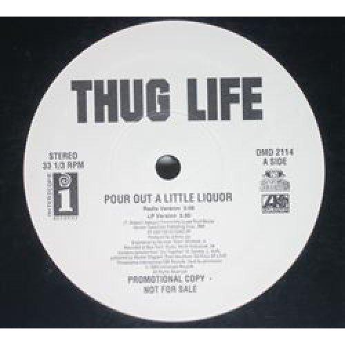 """Thug Life - Pour Out A Little Liquor, 12"""", Promo"""