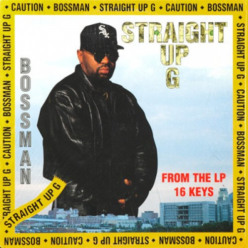"The Bossman - Straight Up G, 12"""
