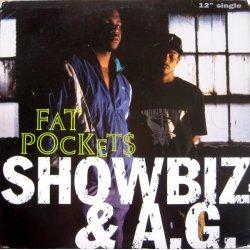 "Showbiz & A.G. - Fat Pockets, 12"", Promo"