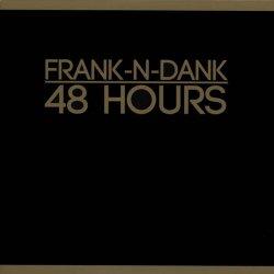 Frank-N-Dank - 48 Hours, LP